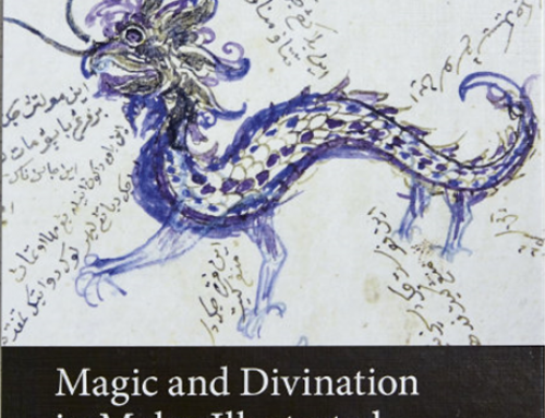 Magic and Divination in Malay Illustrated Manuscripts