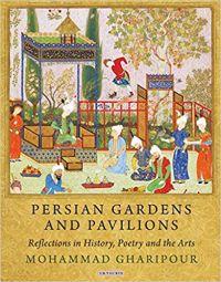 Persian Gardens and Pavillions