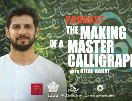 New Podcast: The Making of a Master Calligrapher with Bilal Badat